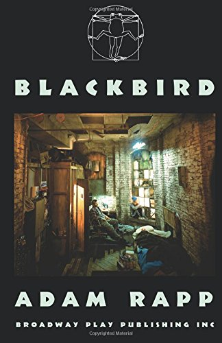 Blackbird: Adam Rapp