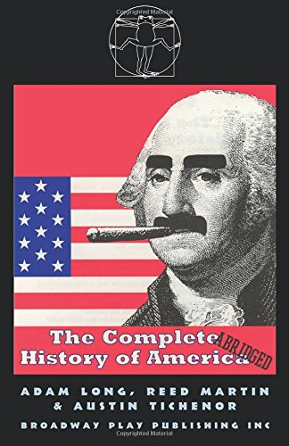 9780881453331: The Complete ABRIGED History of America(Trade)