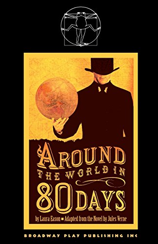 9780881453874: Around the World in Eighty Days (A Play)