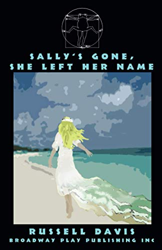 Sally's Gone, She's Left Her Name: Davis, Russell