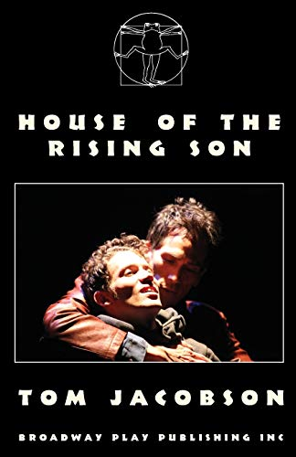 House Of The Rising Son: Tom Jacobson