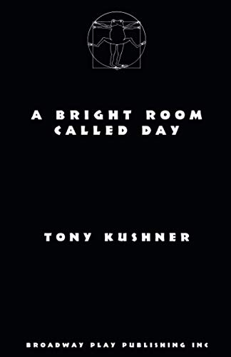 9780881456318: A Bright Room Called Day--acting edition