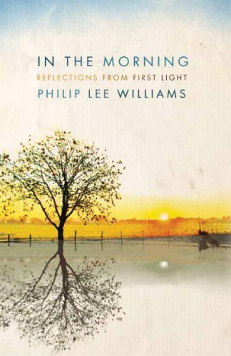 9780881460223: In the Morning: Reflections from First Light
