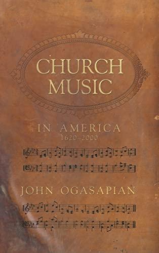 9780881460261: Church Music in America, 1620-2000
