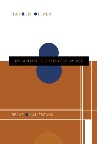 9780881460278: Metaphysics, Theology, And Self: Relational Essays