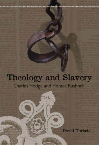 9780881460322: Theology and Slavery: Charles Hodge and Horace Bushnell