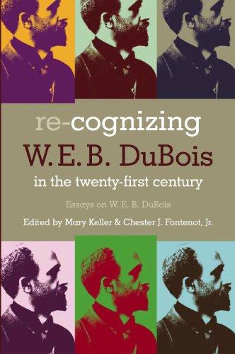 9780881460599: Re-Cognizing W. E. B. Dubois in the Twenty-First Century: Essays on W. E. B. Du Bois (Voices of the African Diaspora)