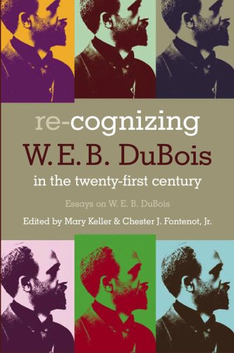 9780881460773: Re-Cognizing W. E. B. Dubois in the Twenty-First Century: Essays on W. E. B. Dubois (Voices of the African Diaspora)