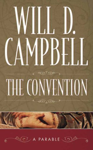 9780881460841: The Convention: A Parable