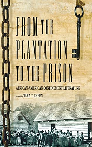 9780881460902: From The Plantation To The Prison: African-American Confinement Literature (H746/Mrc)