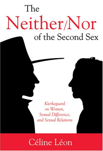 9780881461039: The Neither/Nor of the Second Sex: Kierkegaard on Women, Sexual Difference, and Sexual Relations