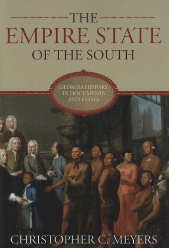 9780881461107: The Empire State of the South: Georgia History in Documents and Essays