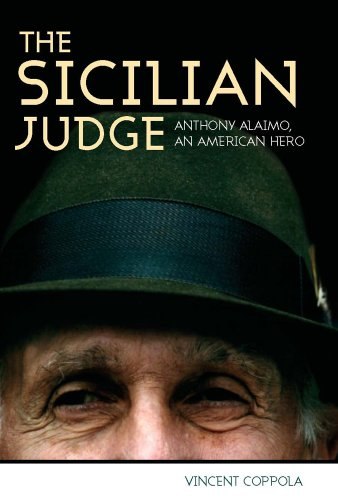 9780881461251: The Sicilian Judge: Anthony Alaimo, an American Hero