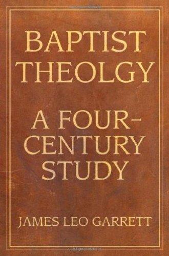 9780881461299: Baptist Theology: A Four-Century Study (Baptist Series)