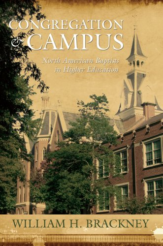 Congregation and Campus: North American Baptists in Higher Education (Hardback): William H. ...