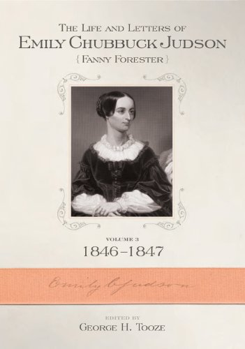 9780881461565: 3: The Life and Letters of Emily Chubbuck Judson Fanny Forester: 1846-1847