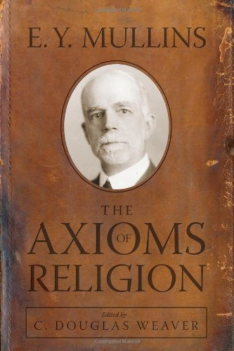 9780881461640: The Axioms of Religion: A New Interpretation of the Baptist Faith
