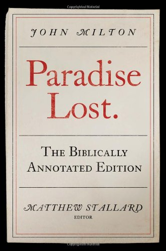 9780881462364: Paradise Lost: The Biblically Annotated Edition