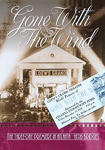 9780881462456: Gone With the Wind: The Three-Day Premiere in Atlanta