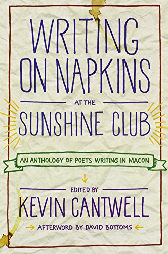 9780881462517: Writing on Napkins at the Sunshine Club: An Anthology of Poets Writing in Macon