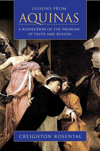 Lessons from Aquinas: A Resolution of the Problem of Faith and Reason (Hardback): Crieghton ...