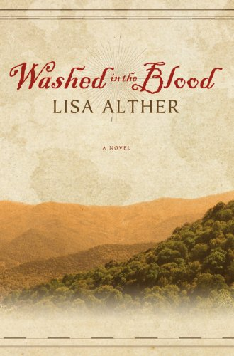 Washed in the Blood: Alther, Lisa