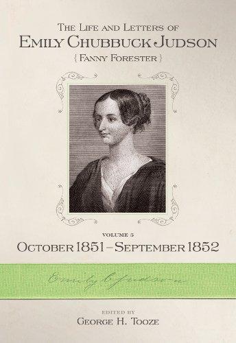 Emily Chubbuck Judson, Vol 5: Tooze, George, editor