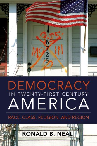 9780881462869: Democracy in 21st-Century America: Race, Class, Religion, and Region