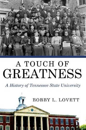 9780881464351: A Touch of Greatness: A History of Tennessee State University (America's Historically Black Colleges and Universities)