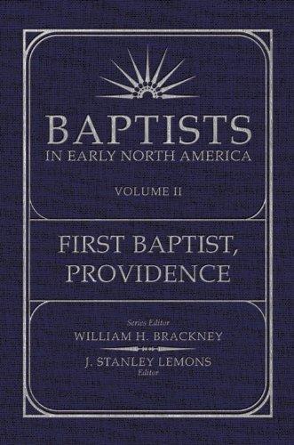 Baptists in Early North America,?Providen: Lemons, J. Stanley