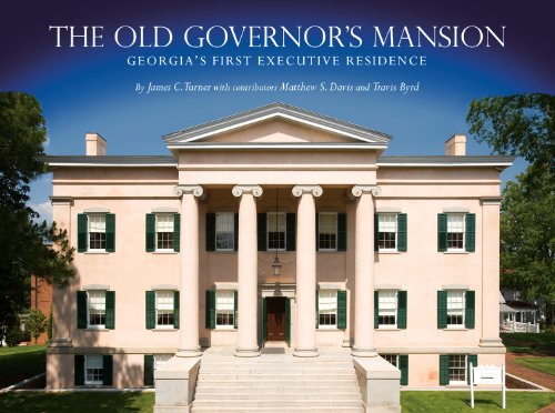 9780881464443: The Old Governor's Mansion: Georgia s First Executive Residence