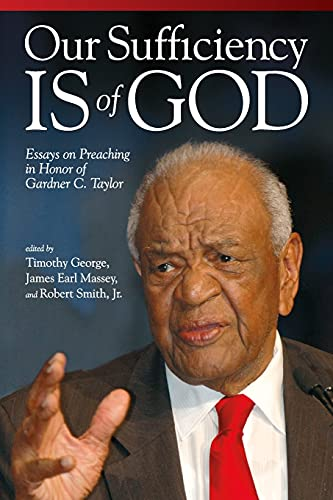 9780881464450: Our Sufficiency Is of God: Essays on Preaching in Honor of Gardner C. Taylor