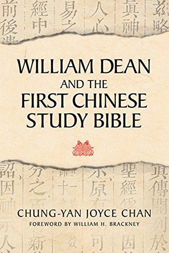 William Dean and the First Chinese Study: Chan, Chung-Yan Joyce