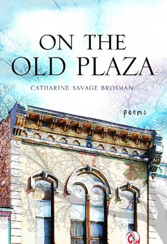 9780881465143: On the Old Plaza: Poems