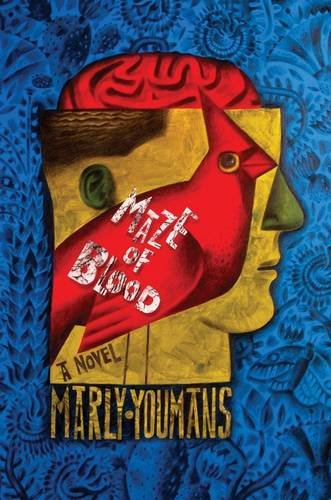 Maze of Blood: Marly Youmans