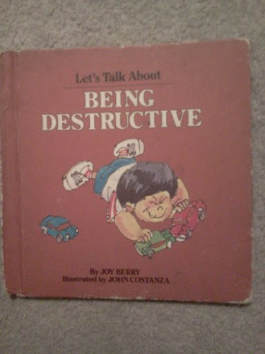 9780881490169: Being Destructive (Let's Talk About Series)