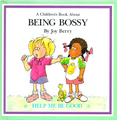 Being Bossy (Let's Talk About Series): Berry, Joy Wilt