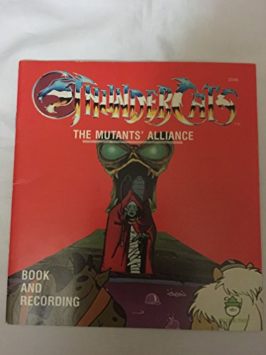 9780881491661: Thunder Cats- The Mutants' Alliance- Book and Recording