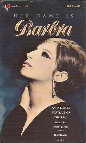 9780881499711: Her Name Is Barbra: An Intimate Portrait of the Real Barbra Streisand