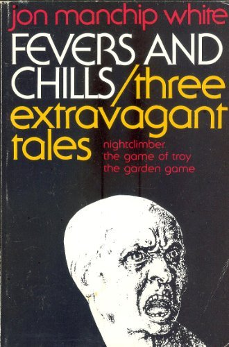 9780881500134: Fevers and Chills: Three Extravagant Tales