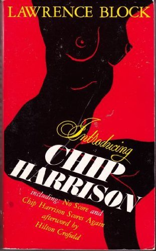 Introducing Chip Harrison: Block, Lawrence