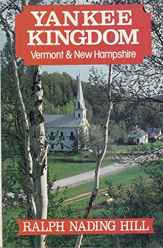 9780881500264: Yankee Kingdom: Vermont and New Hampshire