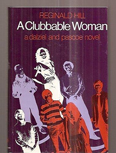 A Clubbable Woman: Hill, Reginald