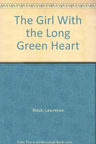 9780881500424: The Girl With the Long Green Heart
