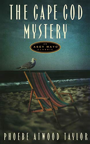 9780881500462: The Cape Cod Mystery: An Asey Mayo Mystery (Asey Mayo Cape Cod Mysteries)