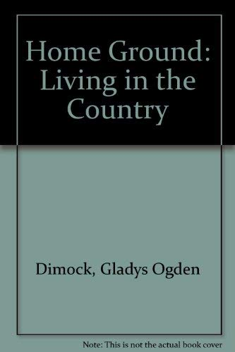 9780881500493: Home Ground: Living in the Country