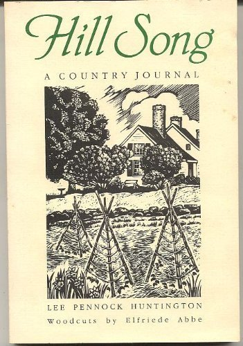 9780881500608: Hill Song: A Country Journal (A Countryman Classic)