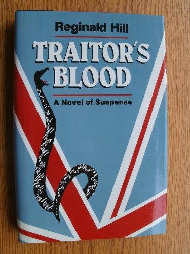 Traitor's Blood: Reginald Hill
