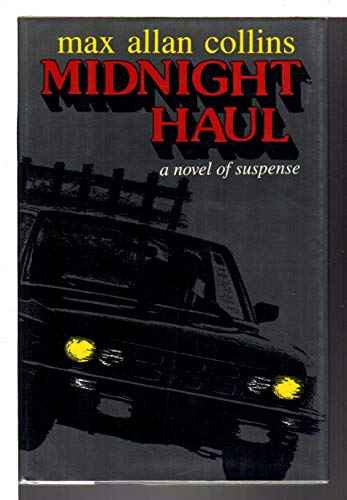 Midnight Haul: Collins, Max Allan