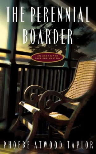 9780881500790: The Perennial Boarder (Asey Mayo Cape Cod Mysteries)